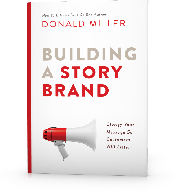"""Front Cover of """"Building A StoryBrand"""" by Donald Miller"""